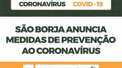 Photo of São Borja apresenta medidas preventivas ao coronavírus